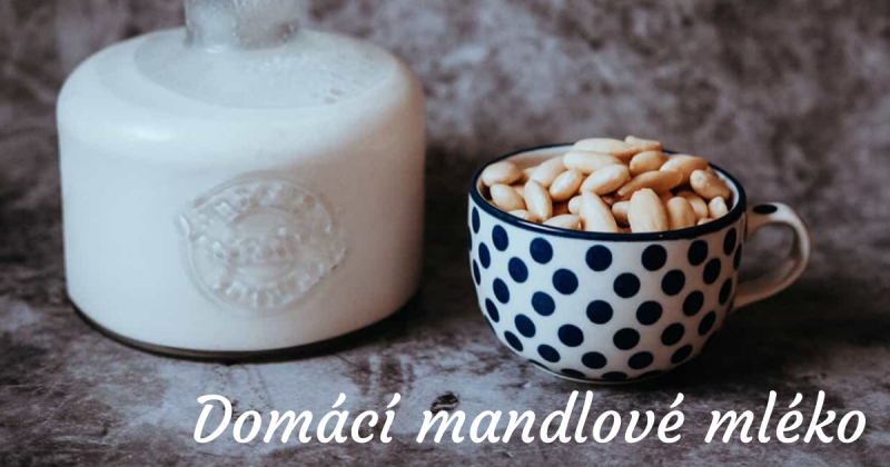Mandlové mléko vyrobené doma
